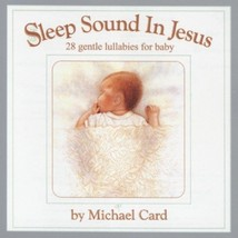 Sleep Sound in Jesus - Platinum Gift Edition by Michael Card