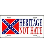Heritage Not Hate Confederate Flag  Tag Sign Li... - $18.99