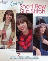 Learn Short Row Slip Stitch 7 Designs Annie's Crochet PATTERN Booklet - $1.77