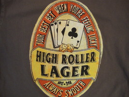 "High Roller Lager ""your best bet when you're feeling lucky"" Beer T Shirt M - $17.71"