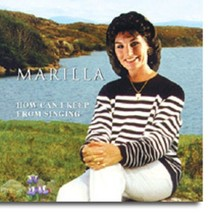 How Can I Keep From Singing - CD - by Marilla Ness