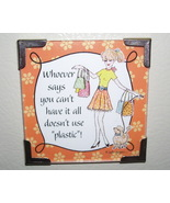 Linda Grayson have it all gift magnet new - $4.00