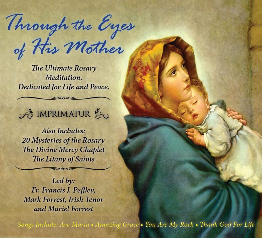 Through the eyes of his mother  rosary 2cd pack  with mark forrest