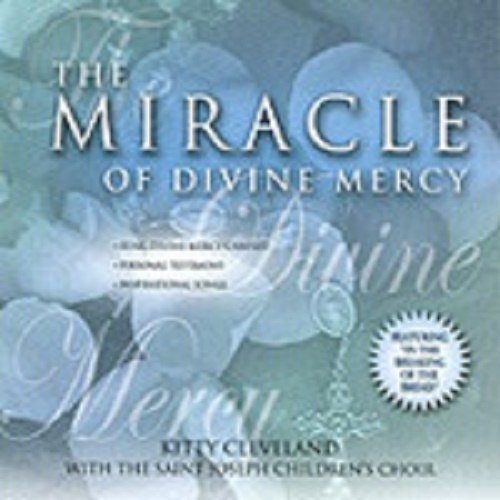 The miracle of divine mercy   kitty cleveland