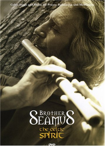 The celtic spirit dvd   by brother seamus
