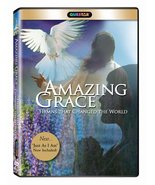 Amazing Grace - Hymns That Changed the World - DVD - $26.95