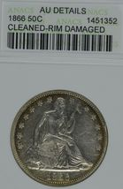 1866 Seated Liberty circulated silver half dollar ANACS AU details Cleaned  - $325.00