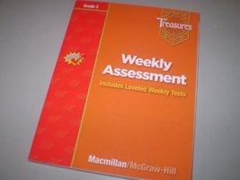 Weekly Assessment Treasures Grade 3 [Paperback] [Jan 01, 2007] macmillan
