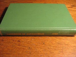 1923 Handbook of Automobiles Hand Book Buick Cadillac Packard Auburn Har... - $117.81