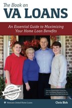 The Book on VA Loans: An Essential Guide to Maximizing Your Home Loan Be... - $7.92