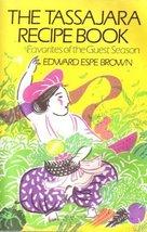 Tassajara Recipe Book: Favorites of the Guest Season [May 12, 1985] Brow... - $9.85