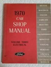 1970 Ford Car Shop Manual Volume 3 Electrical OEM  - $12.55