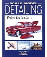 Scale Model Detailing Projects You Can Do From ... - $10.80
