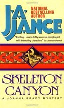 Skeleton Canyon (Joanna Brady Mysteries, Book 5) [Aug 01, 1998] Jance, J.A. - $3.99
