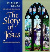 The Story of Jesus (Reader's Digest General Books) Editors of Reader's D... - $3.99