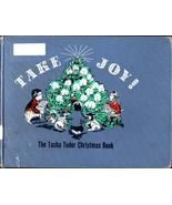Take Joy! the Tasha Tudor Christmas Book [Hardcover] Tasha Tudor - $26.99