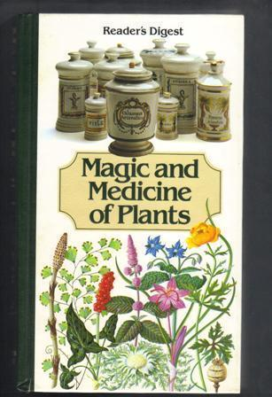 Magic and Medicine of Plants, Reader's Digest Hardcover  1986
