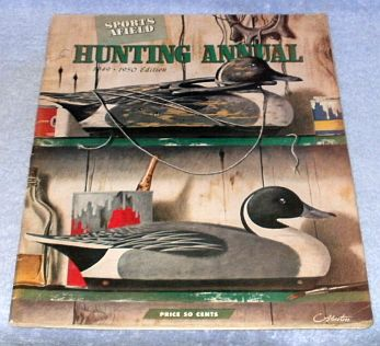 Primary image for Sports Afield Annual Hunting Annual Issue 1949 50 Edition