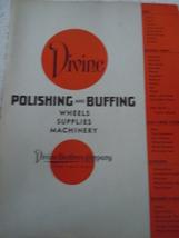 Vintage Divine Company Polishing & Buffing Catalog 1940's - $9.99