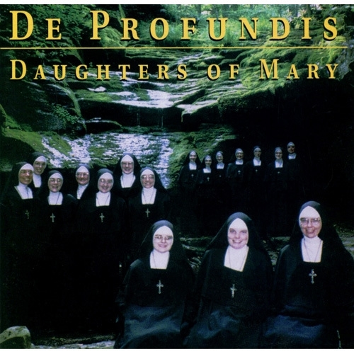De profundis by the daughters of mary mother of our savior