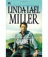McKettricks of Texas: Garrett Miller, Linda Lael - $3.99