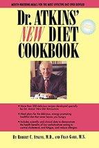 Dr. Atkins' New Diet Cookbook [Paperback] Atkins  M.D., Robert C. and Ga... - $1.75