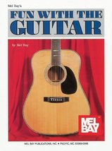 Fun With the Guitar Mel Bay - $3.99