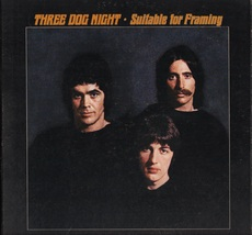 Three Dog Night – Suitable For Framing CD NEW - $19.99