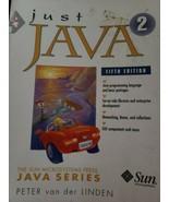 Just Java 2 by Peter Van der Linden (2001, CD-ROM / Trade Paperback) - $6.79