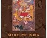 Maritime India: Trade, Religion and Polity in the Indian Ocean