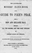 Title page of The Illustrated Miners' Hand-book and Guide to Pike's Peak, wit... - $12.99
