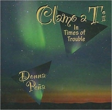 Clamo a Ti - In Times of Trouble by Donna Pena - WLP01253