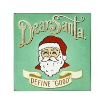 Dear Santa Define Good with Santa Head Wall Decor Box Sign [Kitchen]