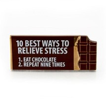 Stoneware ceramic desk sign 10 best ways to relieve stress - Chocolate
