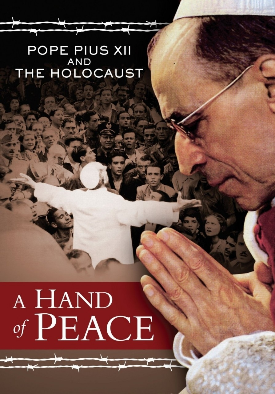 A hand of peace pope pius xii and the holocaust
