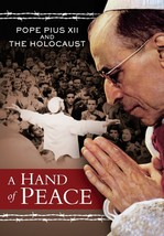 A Hand of Peace: Pope Pius XII and the Holocaust - 90016DVD