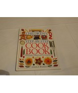 The Children's Step-by-Step Cook Book by Angela Wilkes 2000, Hardcover kids - $16.19
