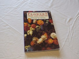 Flowers That last forever growing harvesting pr... - $7.79