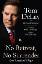No Retreat, No Surrender My Fight in Washington for the Soul  America To... - $3.74