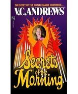 Secrets of the Morning by V. C. Andrews (1991) - $1.19