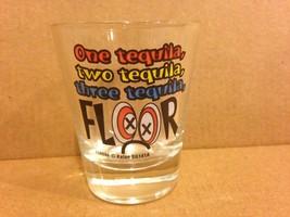 1 Tequilla 2 Tequilla 3 Tequilla Floor Clear Shot Glass - $3.00