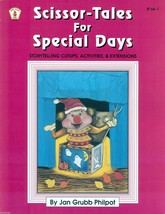 SCISSOR-TALES FOR SPECIAL DAYS-Storytelling Cutups,Activities&Extensions... - $11.99