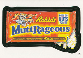 Rabid's Muttrageous 2006 Topps Wacky Packages Card #17 - $0.99