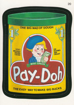 Pay-Doh 2006 Topps Wacky Packages Card #20 - $0.99