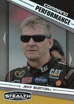 Jeff Burton 2010 Press Pass Stealth Command Performance Card #73 - $0.99