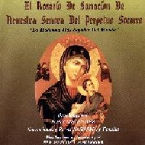 El rosario de sancion de neuestra senora del perpetuo socorro by tony melendez