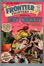 FRONTIER FIGHTERS #2-DC-1955-DAVY CROCKETT-KIT CARSON-BUFFALO BILL-KUBER... - $119.80