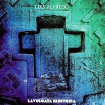 LAVULGATA ELECTRICA by Luis Alfredo Diaz