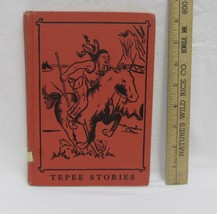 Tepee Stories Childrens Book Edward Marguerite Dolch 1956 Hardcover Illu... - $19.79