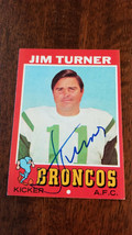 1971 TOPPS SIGNED AUTO CARD JIM TURNER NEW YORK JETS BRONCOS UTAH STATE ... - $16.82